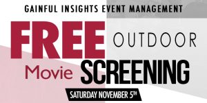 "GainFul Insights Free Outdoor Movie Screening ""DREAMGIRLS"""