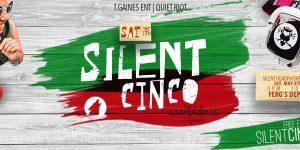 Silent Cinco 2018